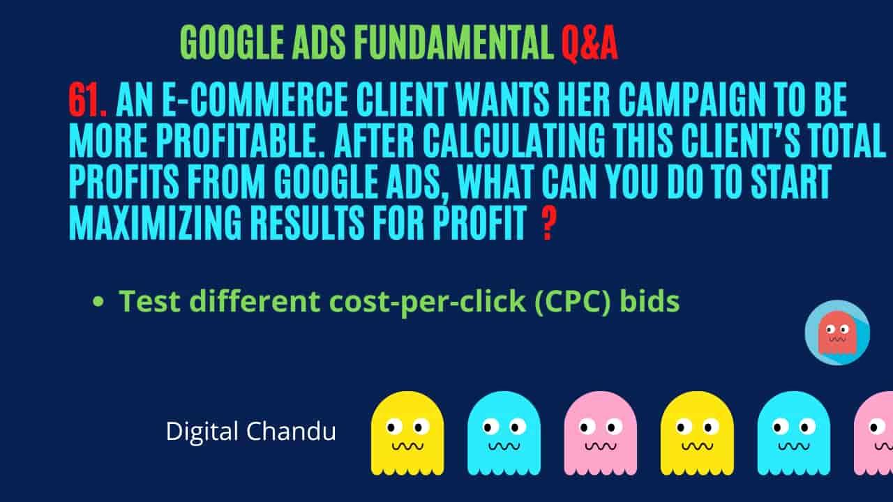 Google Ads Maximizing Results