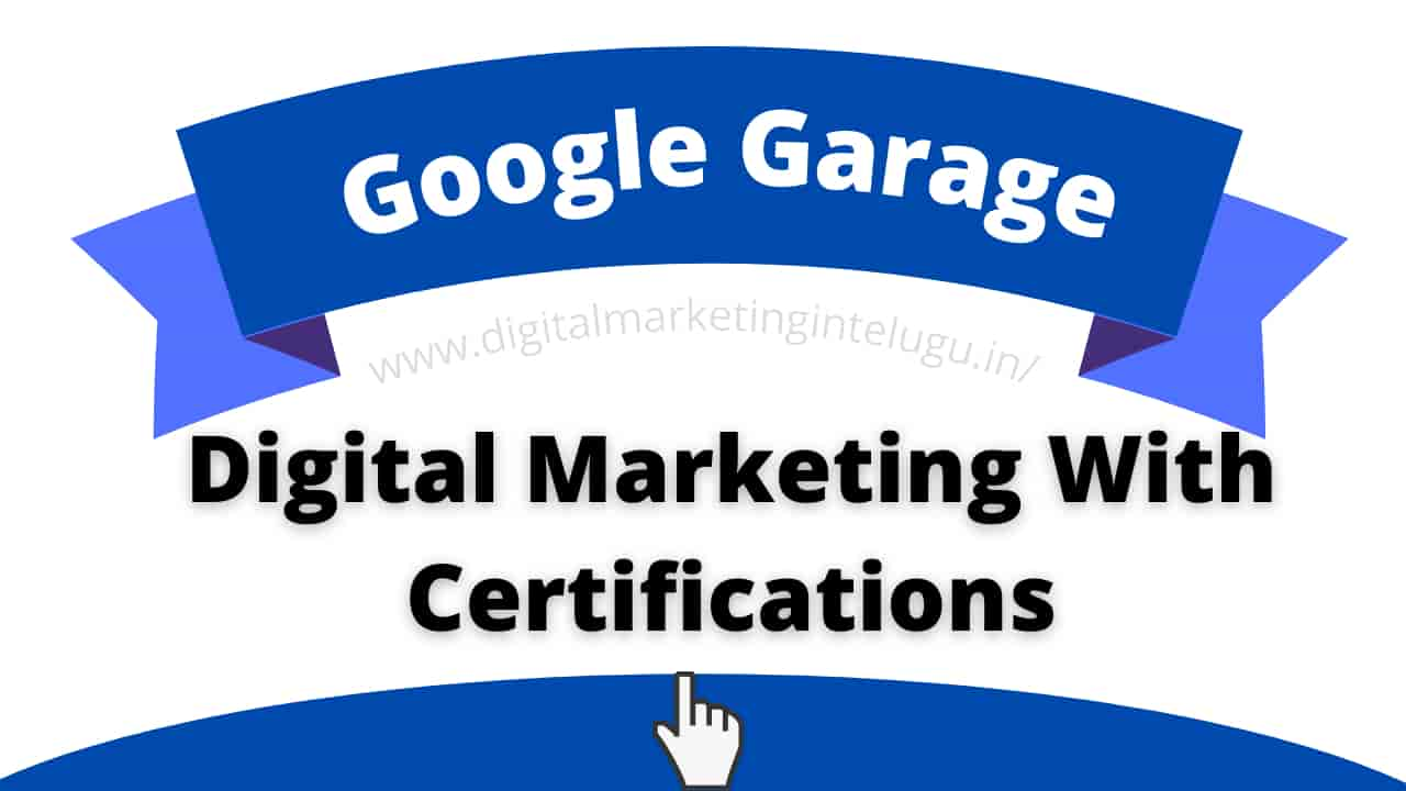 Google Garage Digital Marketing
