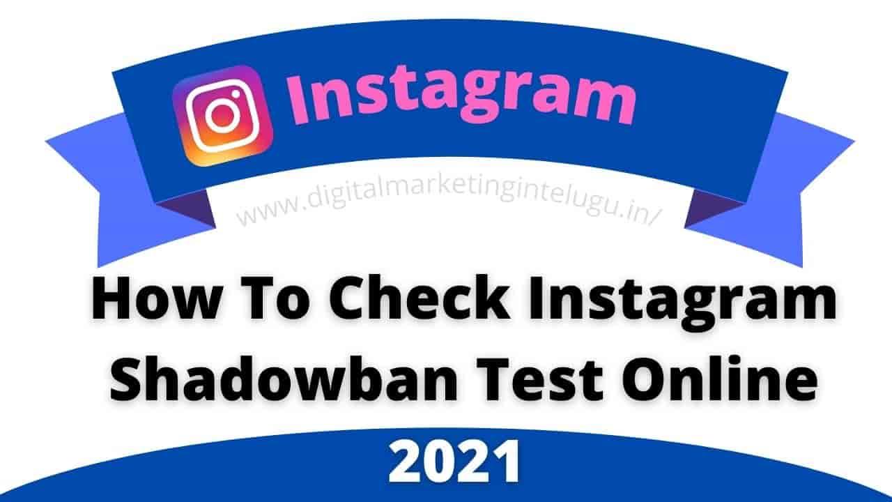 Instagram Shadowban Test