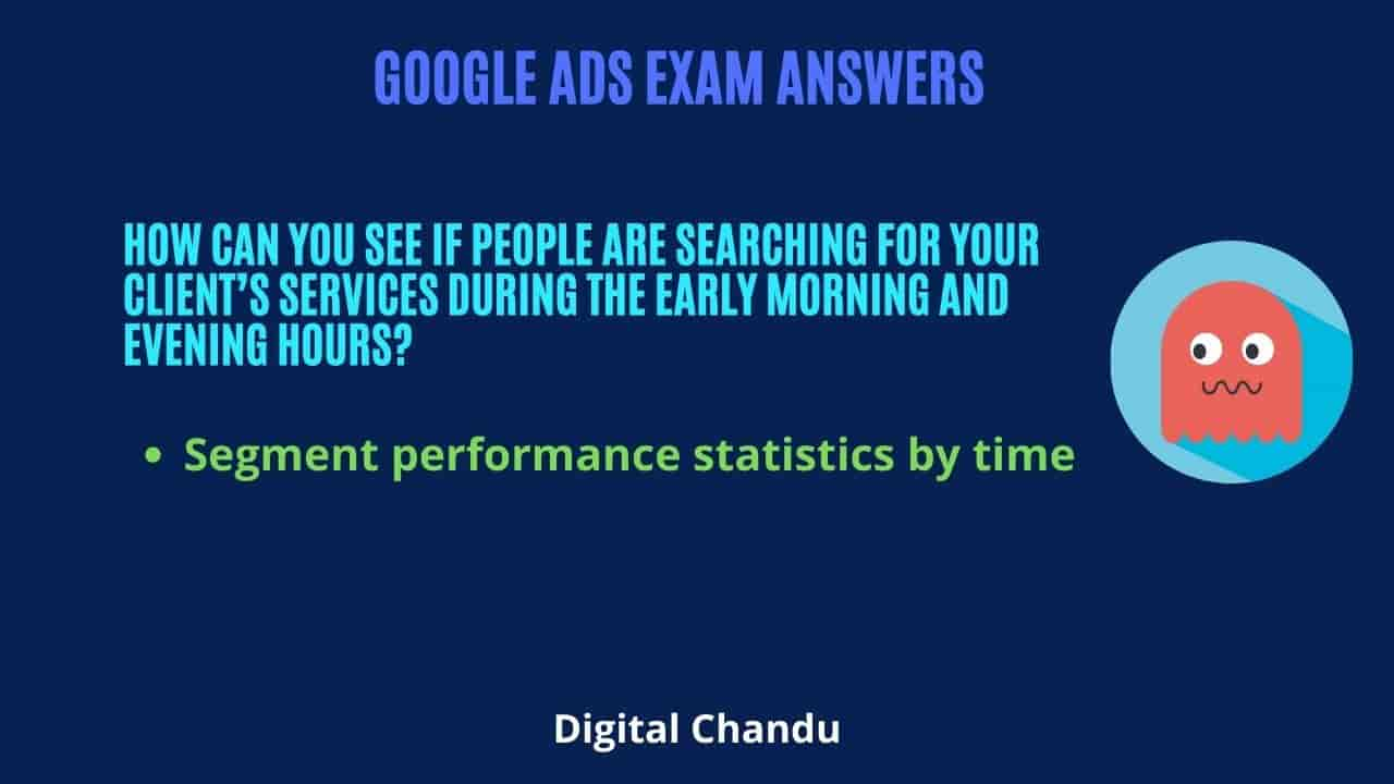 How can you see if people are searching for your client's services during the early morning and evening hours