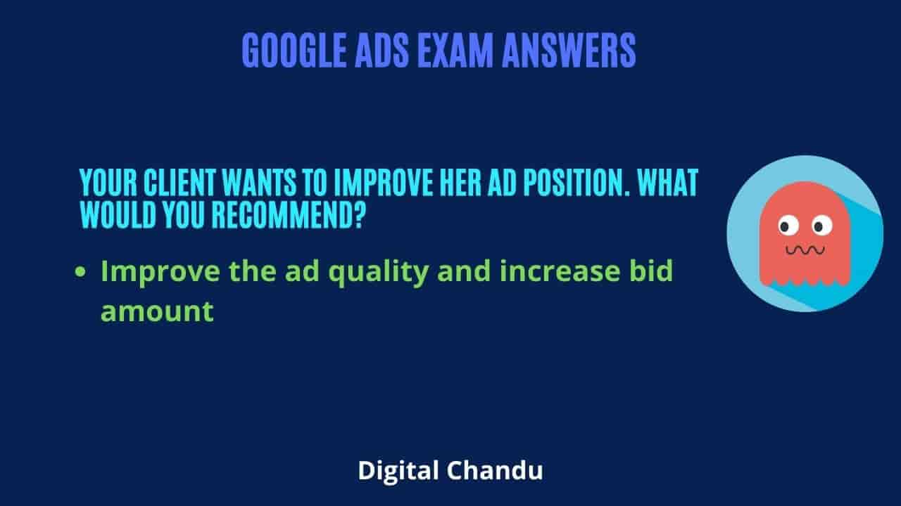 Improve the ad quality and increase bid amount