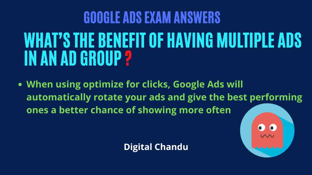 What's the benefit of having multiple ads in an ad group