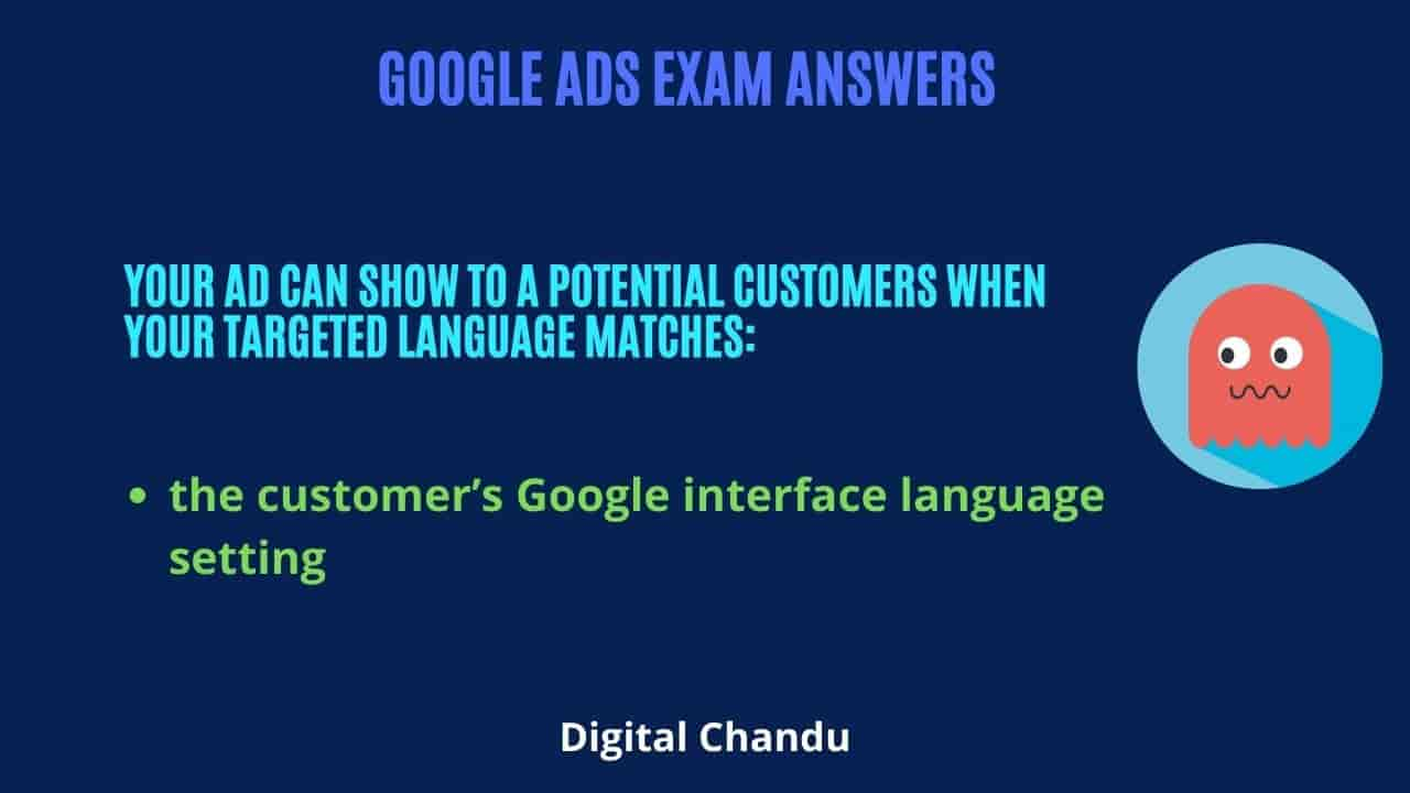 Your ad can show to a potential customers when your targeted language matches: