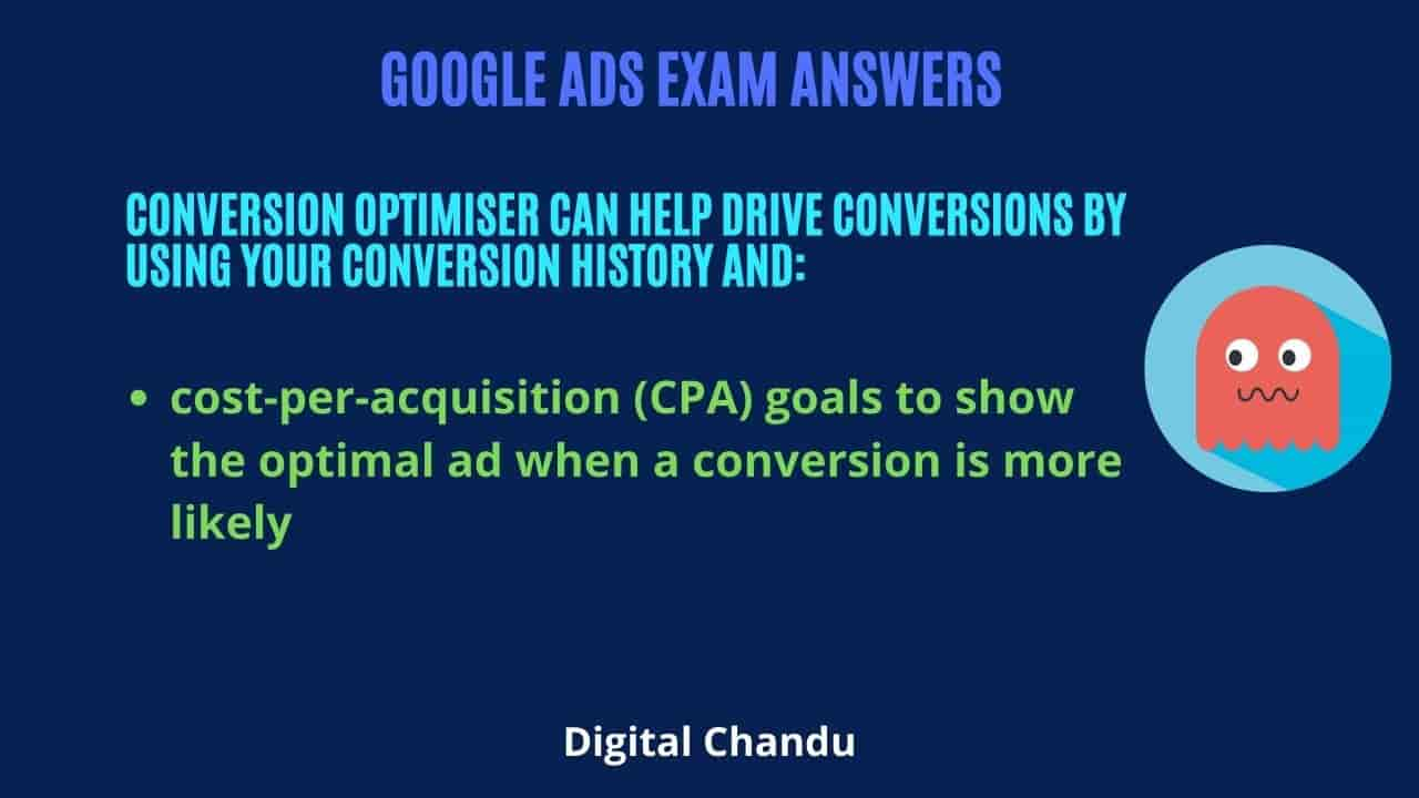 Conversion Optimiser can help drive conversions by using your conversion history and: