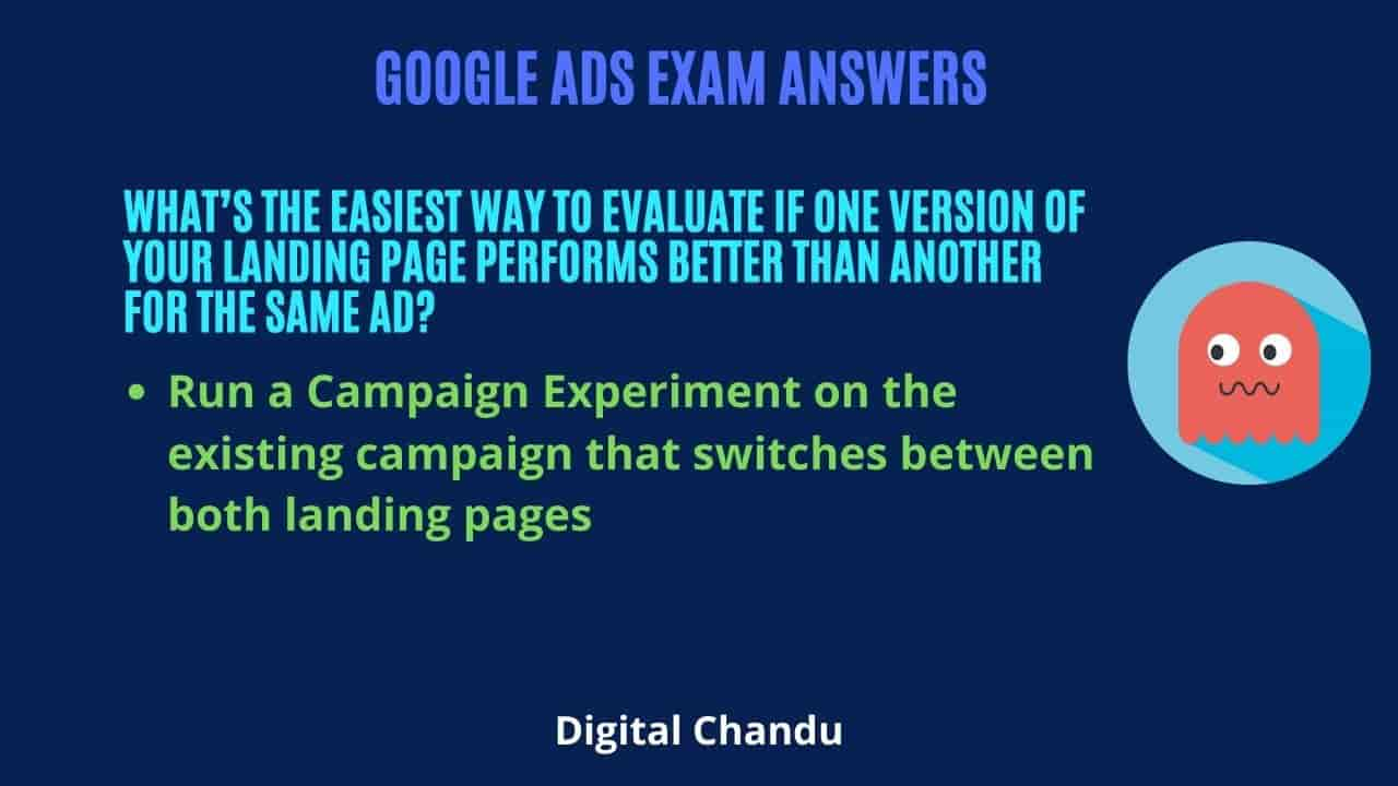 What's the easiest way to evaluate if one version of your landing page performs better than another for the same ad?
