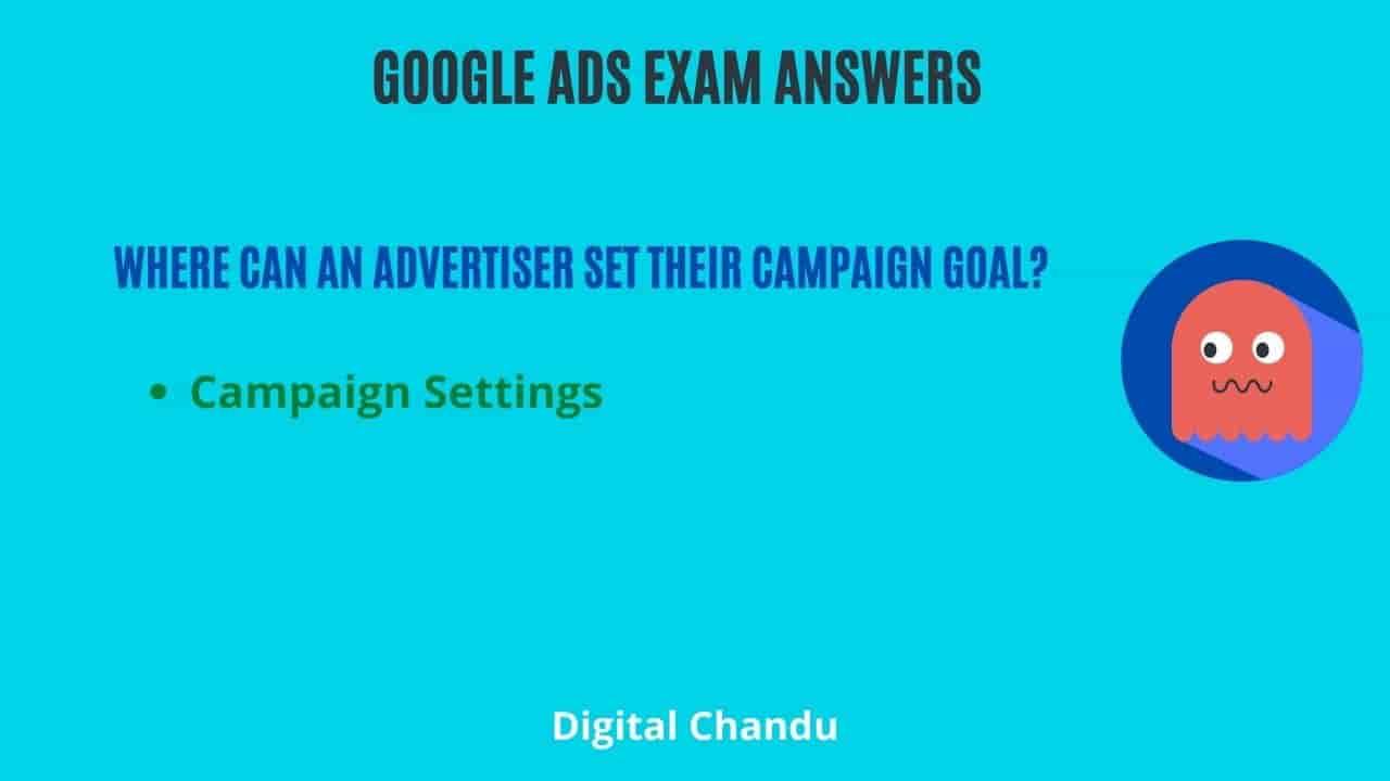 Where can an advertiser set their campaign goal?