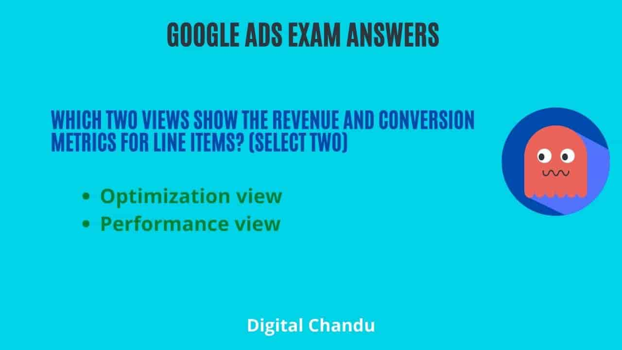 Which two views show the revenue and conversion metrics for line items? (select two)