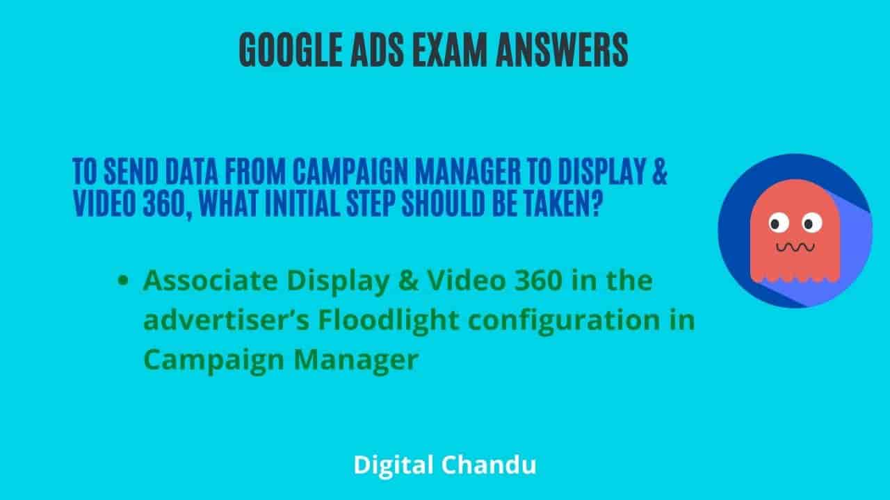 To send data from Campaign Manager to Display & Video 360, what initial step should be taken?