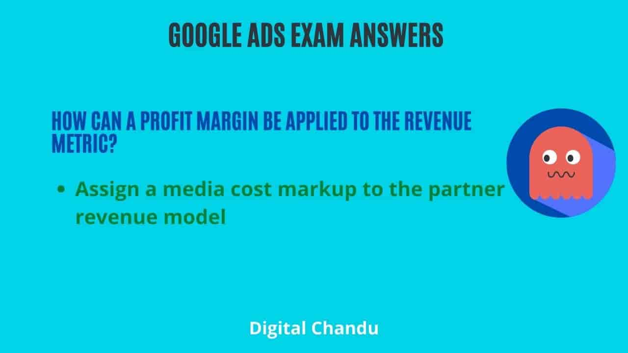 How can a profit margin be applied to the revenue metric?